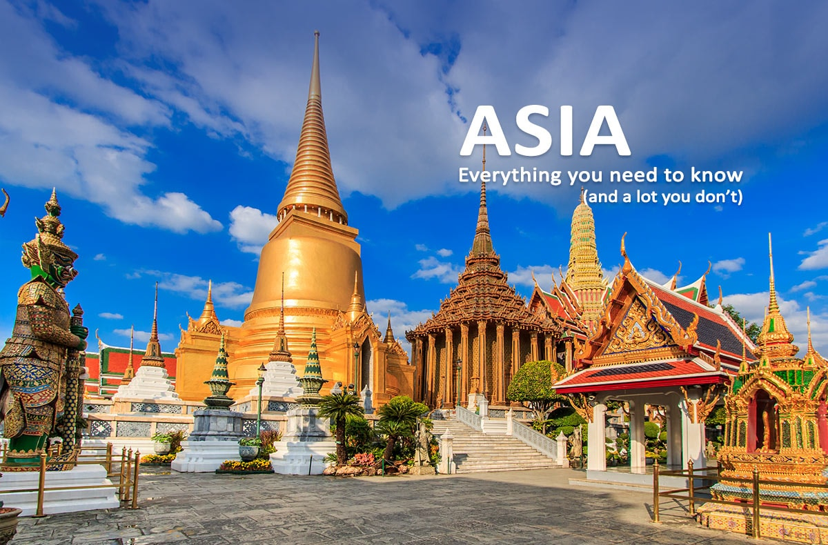 Top 5 Reasons to Travel to the Asia